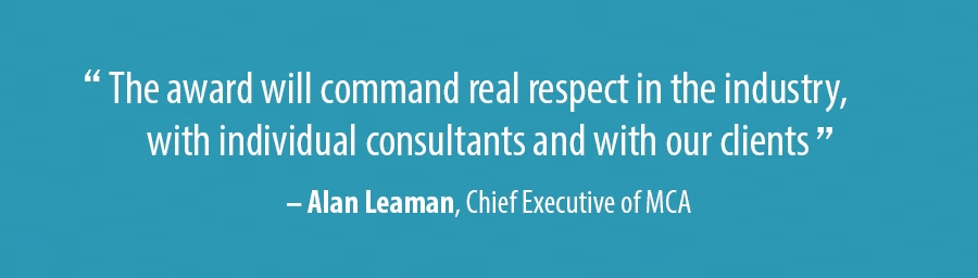 The award will command real respect in the industry, with individual consultants and with our clients
