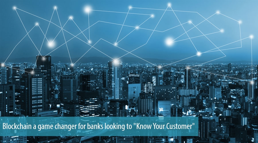 Blockchain a game changer for banks looking to