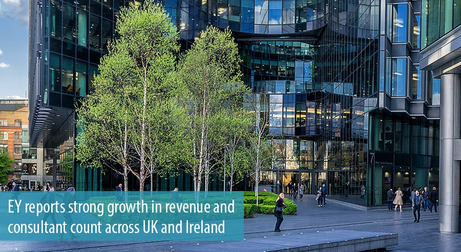 EY reports strong growth in revenue and consultant count across UK and Ireland