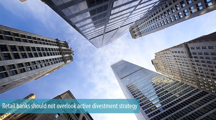 Retail banks should not overlook active divestment strategy