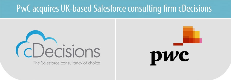 PwC acquires UK-based Salesforce consulting firm cDecisions