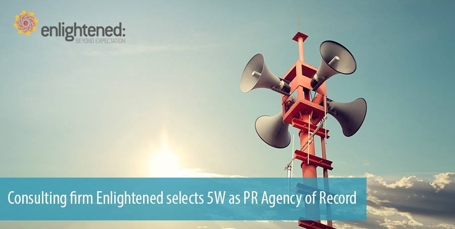 Consulting firm Enlightened selects 5W as PR Agency of Record