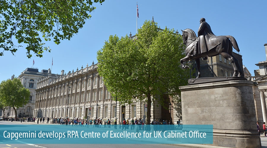 Capgemini develops RPA Centre of Excellence for UK Cabinet Office