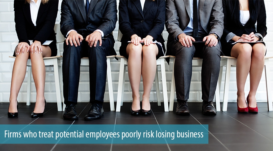 Firms who treat potential employees poorly risk losing business