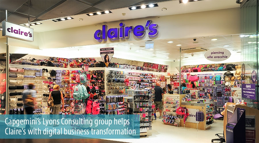 Capgemini's Lyons Consulting group helps Claire's with digital business transformation