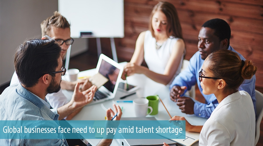 Global businesses face need to up pay amid talent shortage