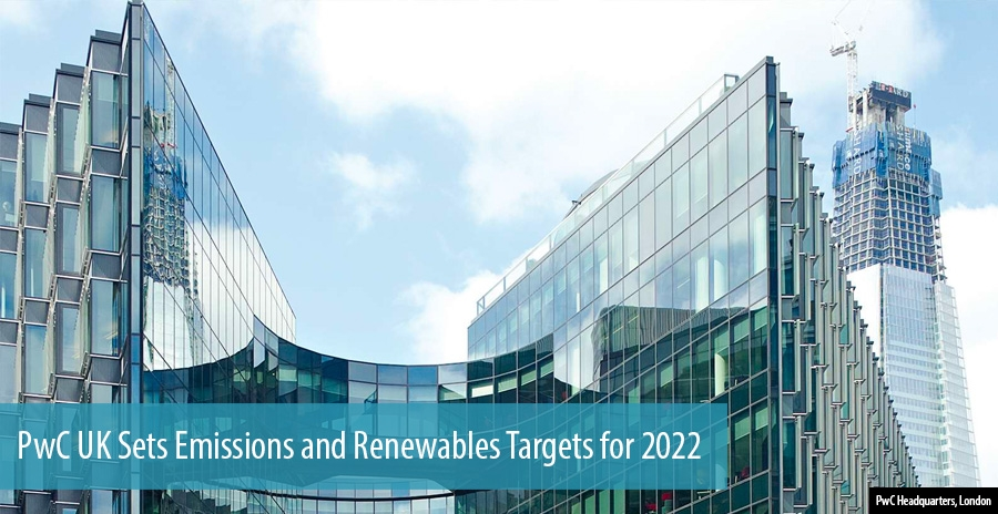 PwC UK Sets Emissions and Renewables Targets for 2022