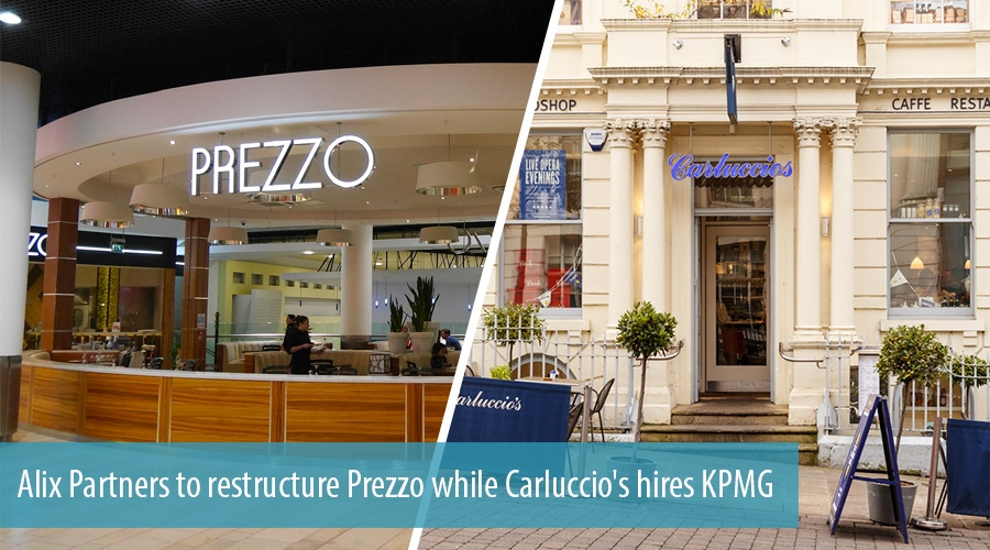 Alix Partners to restructure Prezzo while Carluccio's hires KPMG