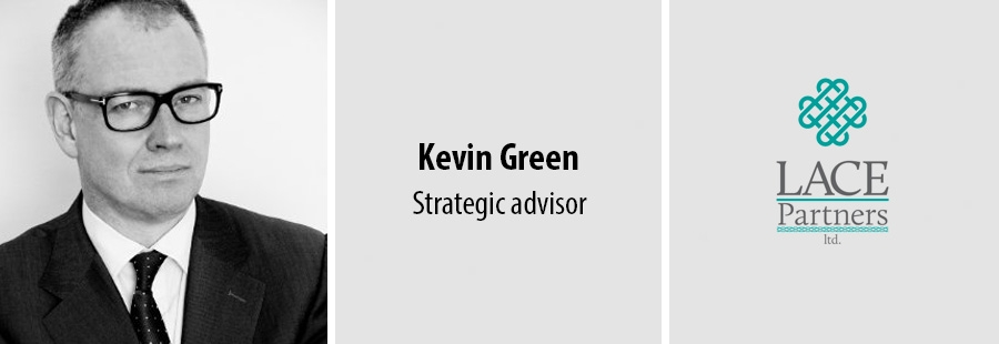 Kevin Green, Strategic advisor - Lace Partners