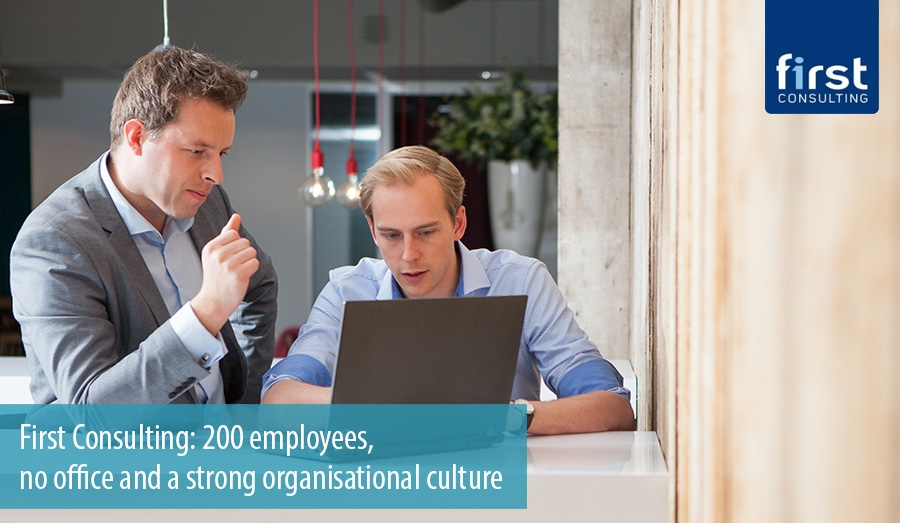 First Consulting: 200 employees,  no office and a strong organisational culture