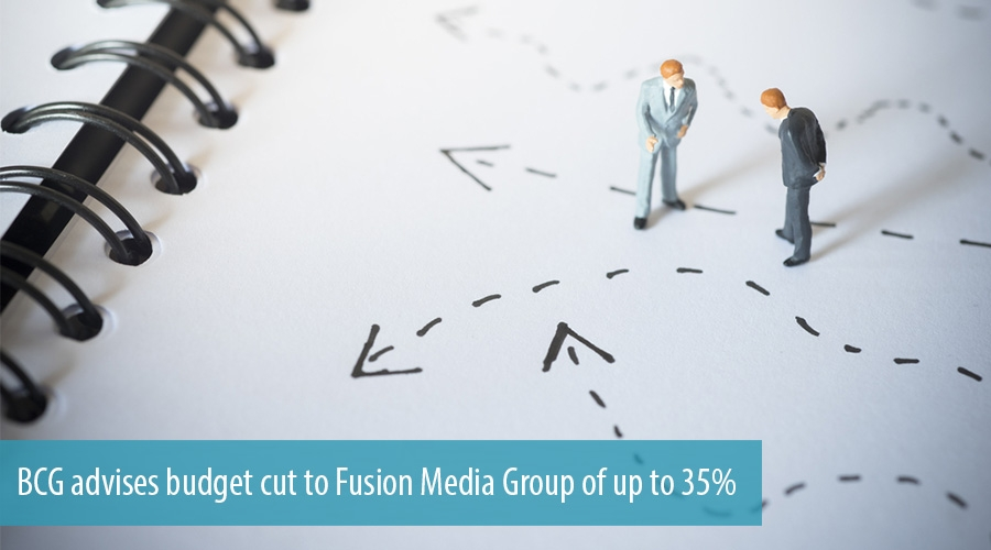BCG advises budget cut to Fusion Media Group of up to 35%