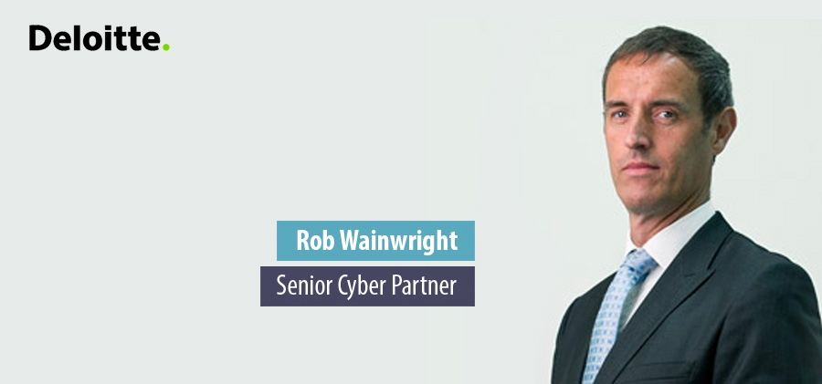 Rob Wainwright, Senior Cyber Partner - Deloitte