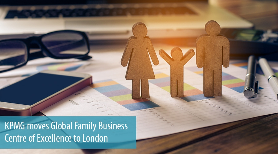 KPMG moves Global Family Business Centre of Excellence to London