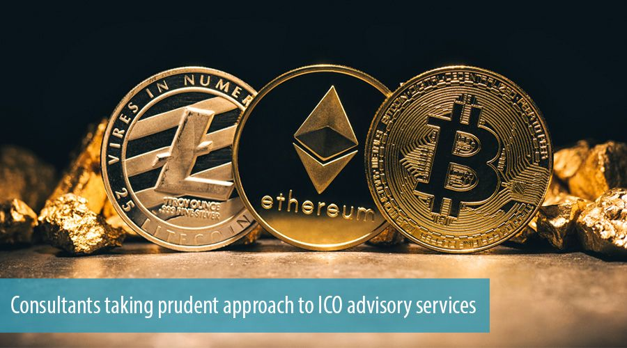 Consultants taking prudent approach to ICO advisory services