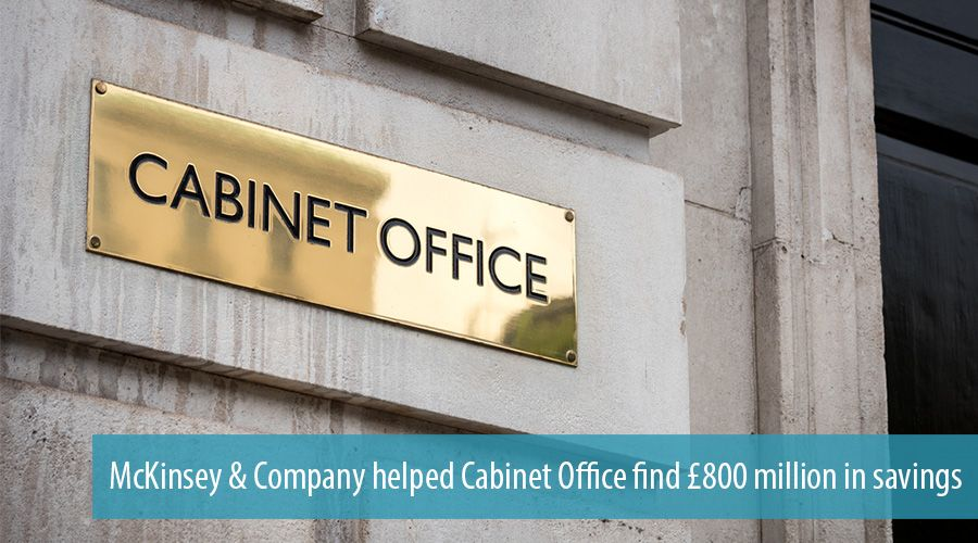 McKinsey & Company helped Cabinet Office find £800 million in savings