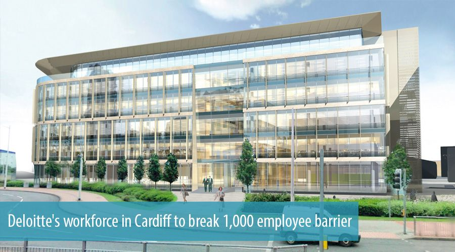 Deloitte's workforce in Cardiff to break 1,000 employee barrier