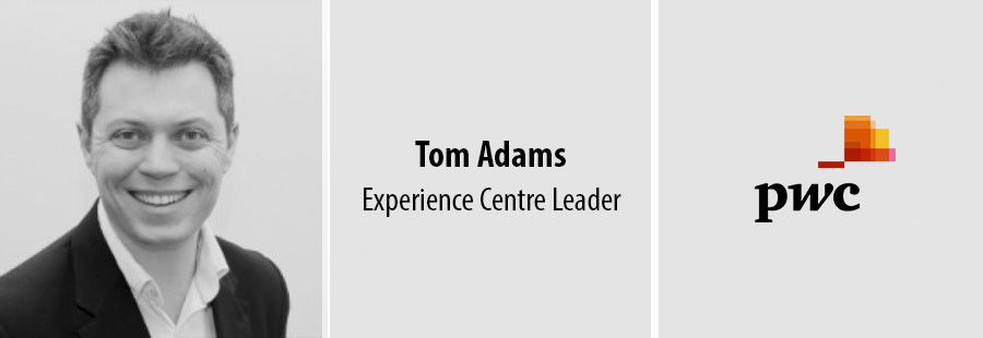 Tom Adams, Experience Centre Leader - PwC