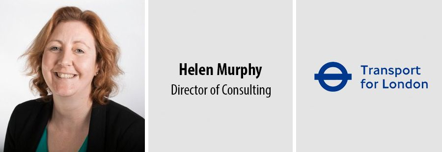 Helen Murphy, Director of Consulting - Transport for London