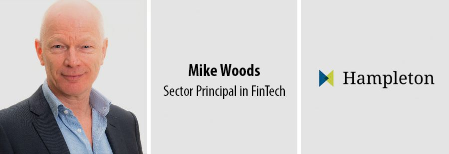 Mike Woods, Sector Principal in FinTech - Hampleton