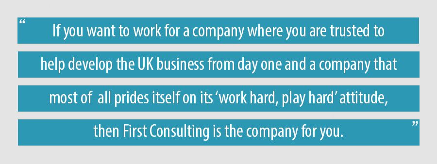 If you want to work for a company where you are trusted to help develop the UK business