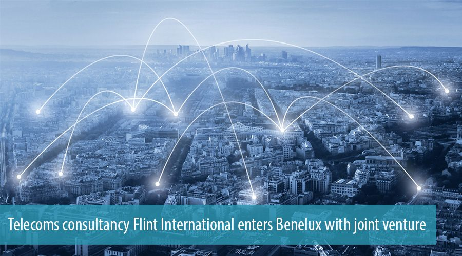 Telecoms consultancy Flint International enters Benelux with joint venture