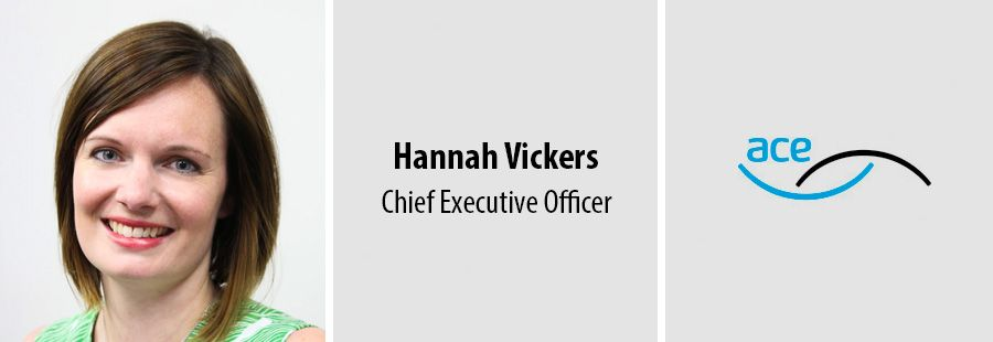 Hannah Vickers, Chief Executive Officer - ace