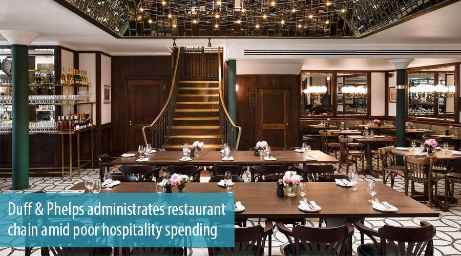 Duff & Phelps administrates restaurant chain amid poor hospitality spending