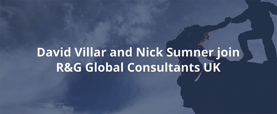 David Villar and Nick Sumner join R&G Global Consultants UK