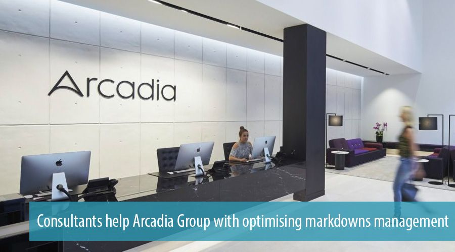 Consultants help Arcadia Group with optimising markdowns management