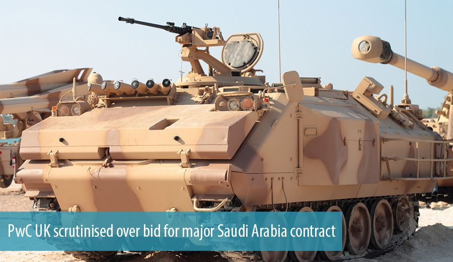PwC UK scrutinised over bid for major Saudi Arabia contract