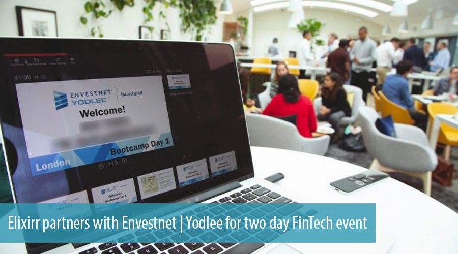 Elixirr partners with Envestnet | Yodlee for two day FinTech event