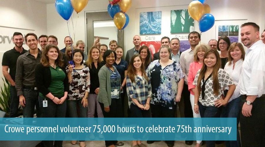Crowe personnel volunteer 75,000 hours to celebrate 75th anniversary