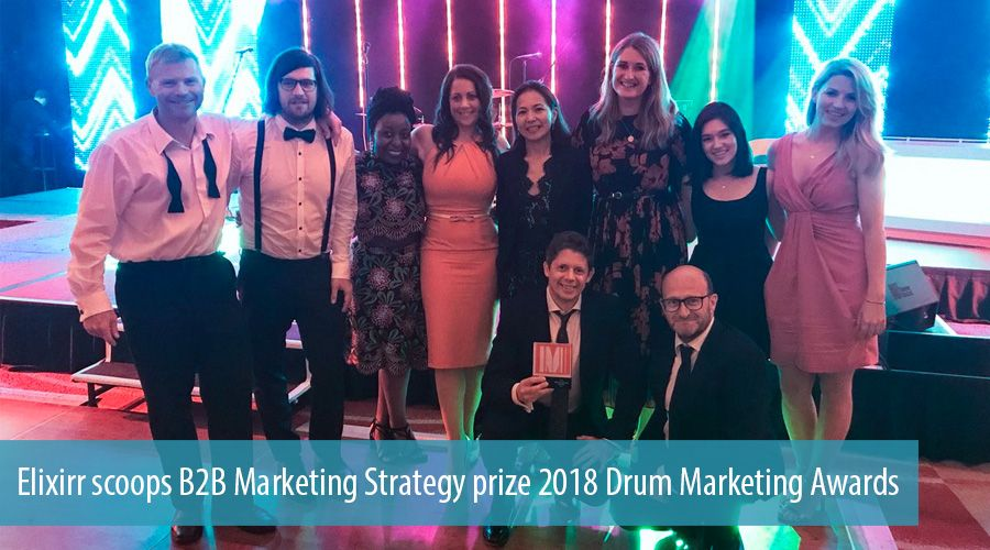 Elixirr scoops B2B Marketing Strategy prize 2018 Drum Marketing Awards