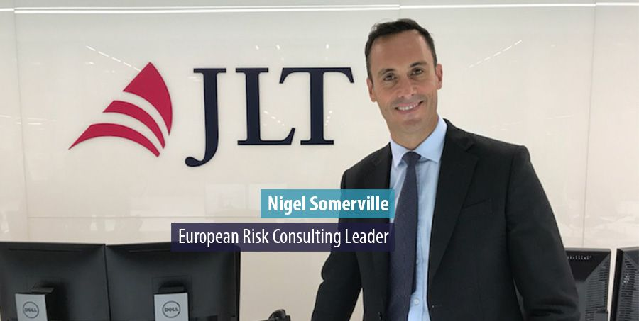 JLT Specialty installs Nigel Somerville as European Risk Consulting Leader