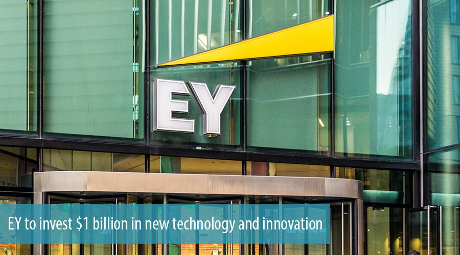 EY to invest $1 billion in new technology and innovation