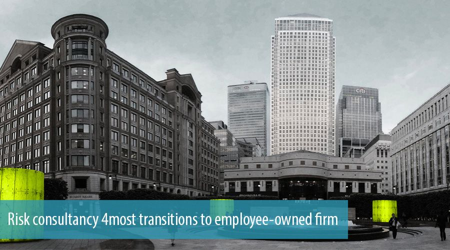Risk consultancy 4most transitions to employee-owned firm