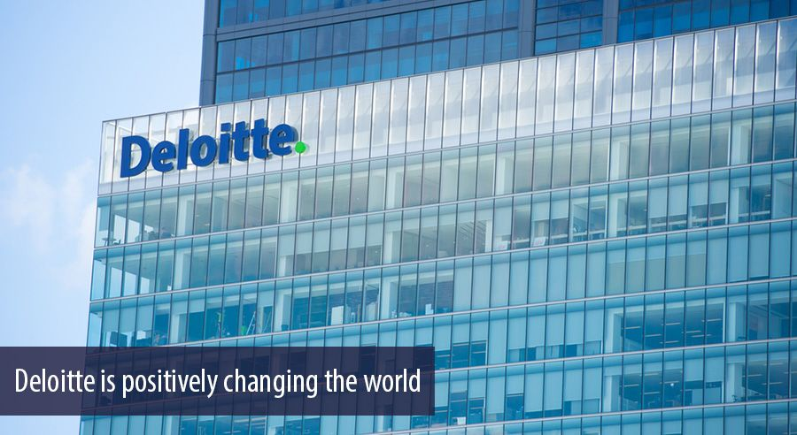 Deloitte is positively changing the world