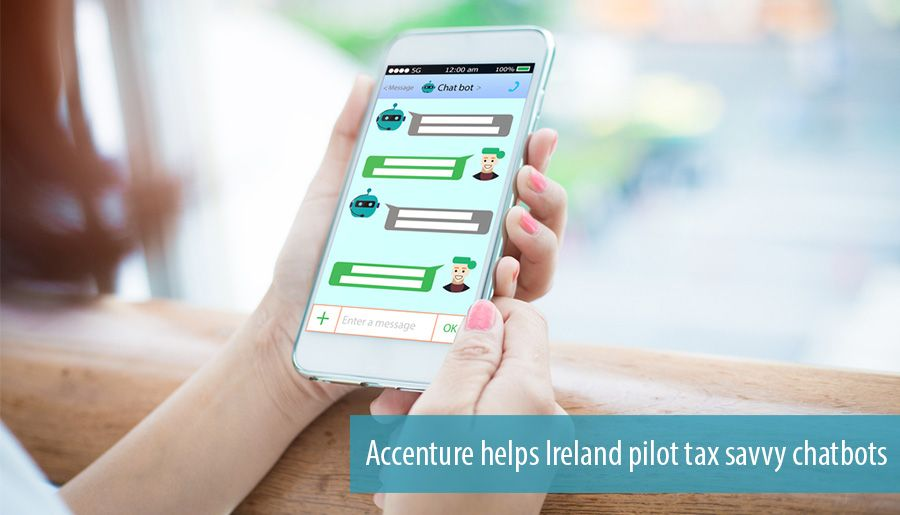 Accenture helps Ireland pilot tax savvy chatbots