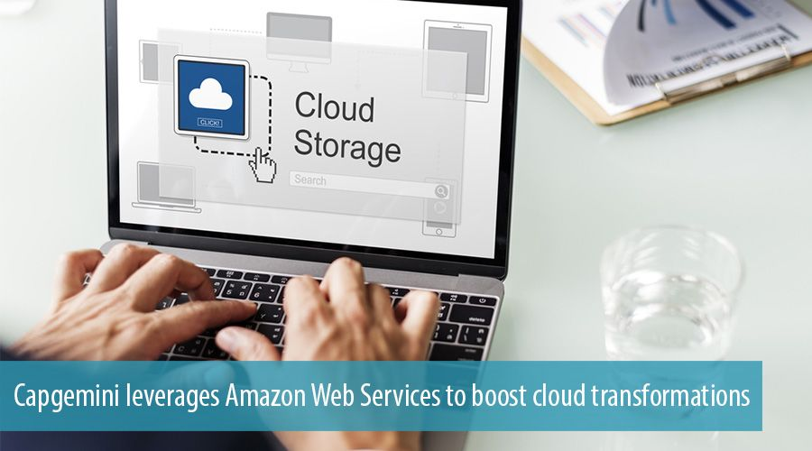 Capgemini leverages Amazon Web Services to boost cloud transformations