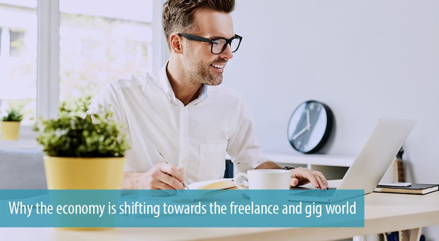 Why the economy is shifting towards the freelance and gig world