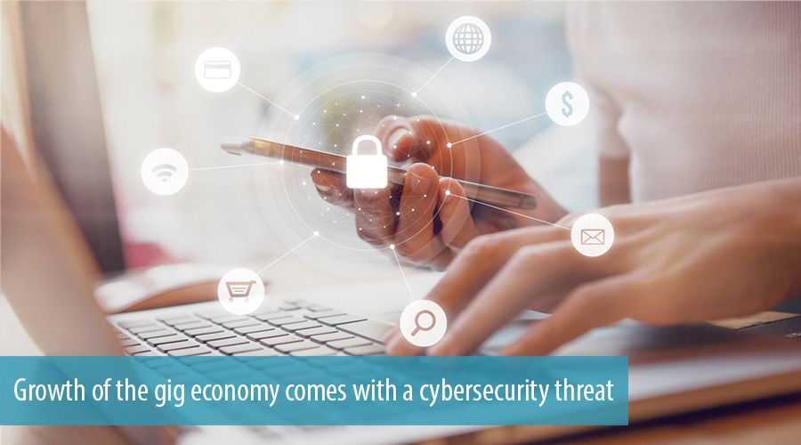 Growth of the gig economy comes with a cybersecurity threat