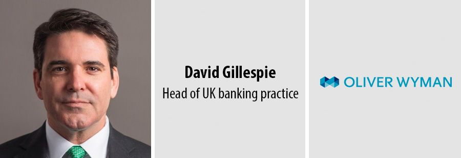 David Gillespie new lead of Oliver Wyman's banking practice in UK