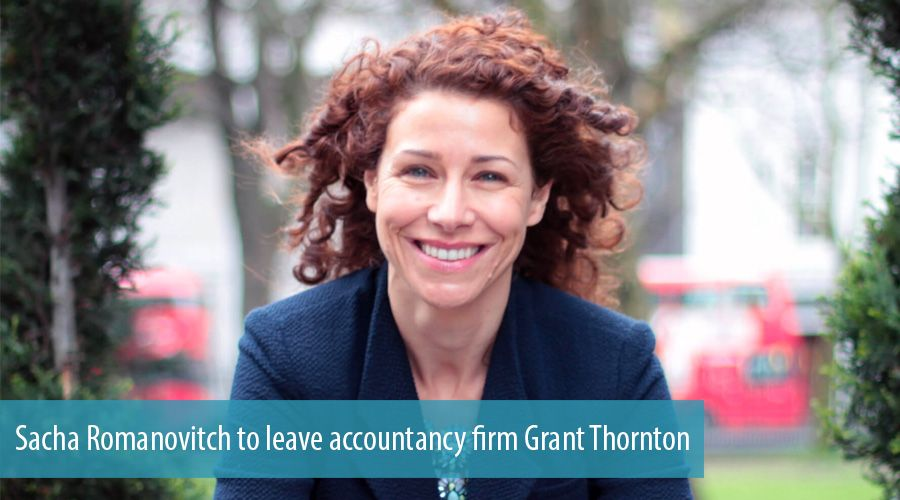 Sacha Romanovitch to leave accountancy firm Grant Thornton