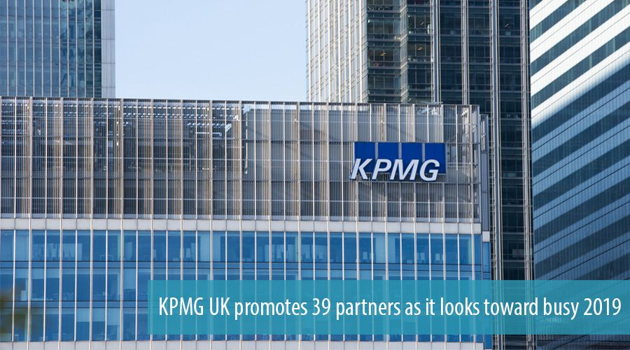 KPMG UK promotes 39 partners as it looks toward busy 2019
