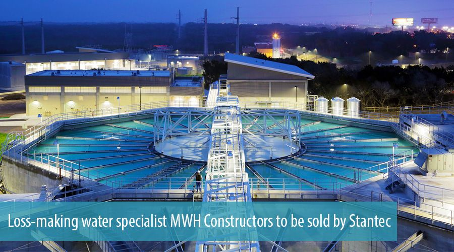 Loss-making water specialist MWH Constructors to be sold by Stantec