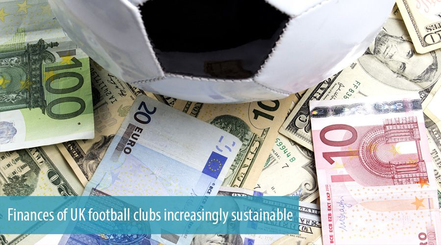 Finances of UK football clubs increasingly sustainable