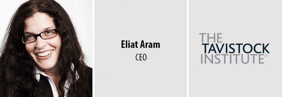 Eliat Aram - CEO at The Tavistock Institute