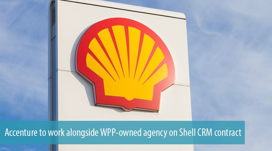 Accenture to work alongside WPP-owned agency on Shell CRM contract