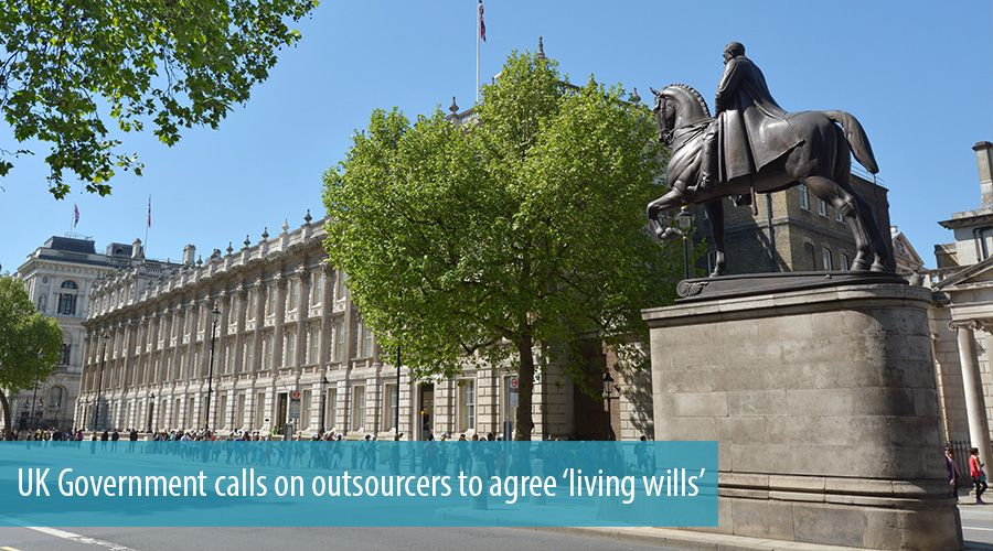 UK Government calls on outsourcers to agree 'living wills'