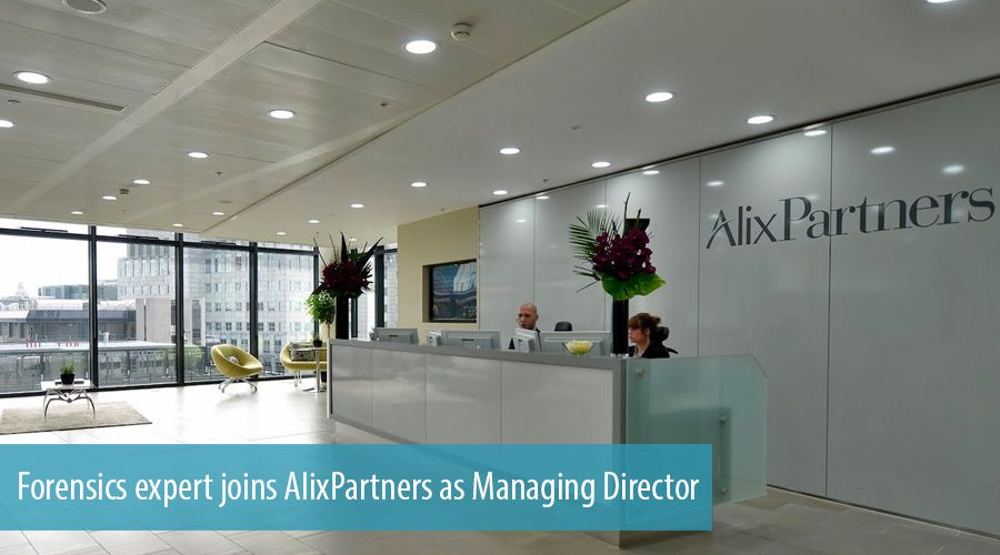 Forensics expert joins AlixPartners as Managing Director